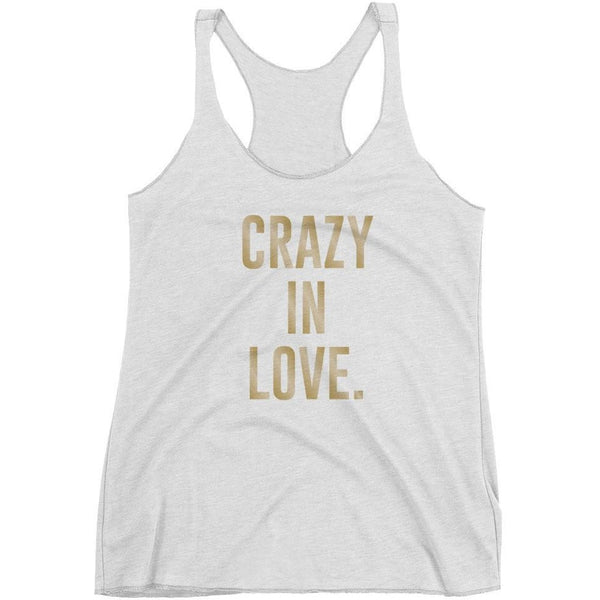 Crazy in Love - Bride Racerback Tank