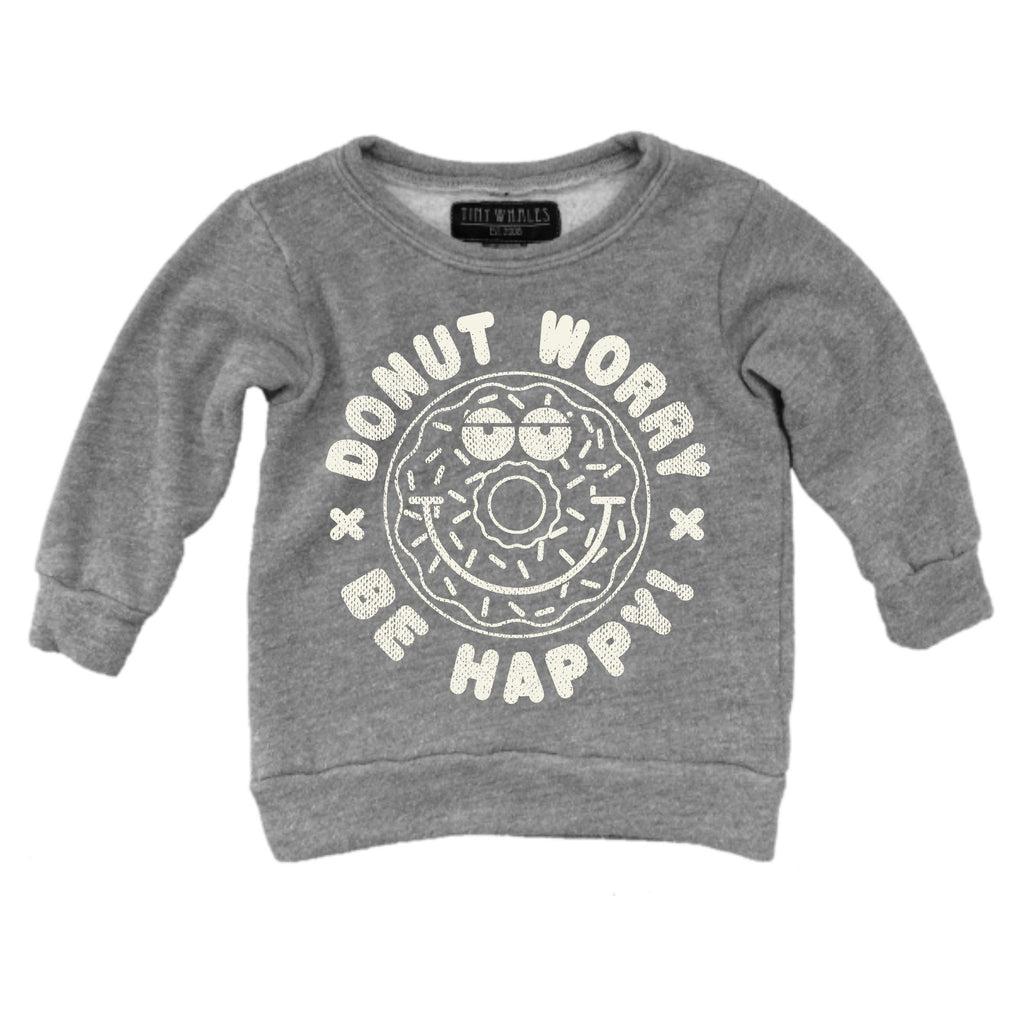 Donut Worry Sweatshirt