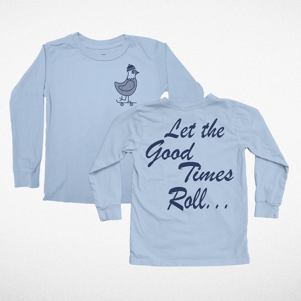 """Good Times Roll' Long Sleeve Tee"