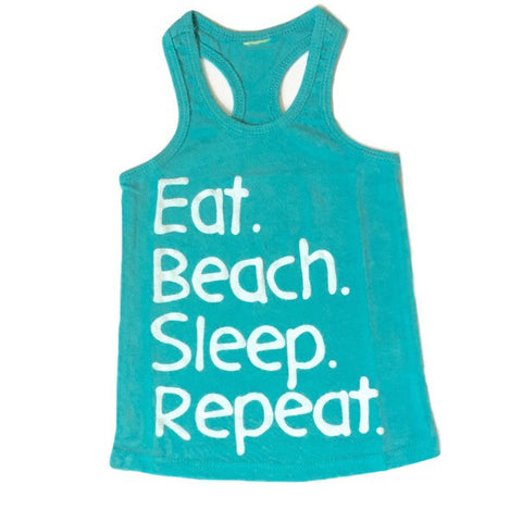 Eat. Beach. Sleep. Repeat. Tank