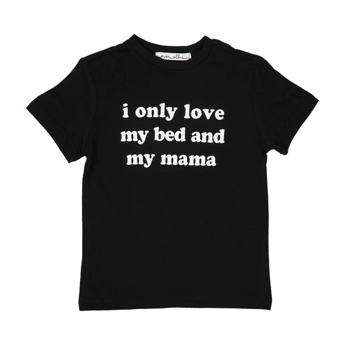 I Only Love My Bed And My Mama T-Shirt - 2T or 4T