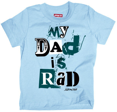 Dad is Rad Tee - Through my baby's eyes