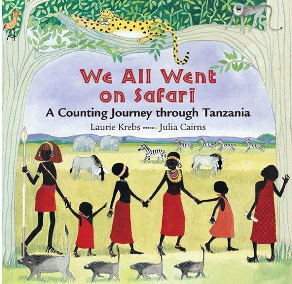 We All Went on Safari (Paperback) - Through my baby's eyes