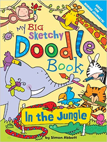 My Big Sketchy Doodle Book. In The Jungle