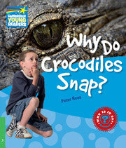 Why Do Crocodiles Snap? Level 3 Factbook