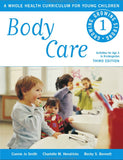 Body Care. A Whole Health Curriculum For Young Children