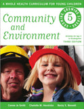 Community and Environment. A Whole Health Curriculum For Young Children