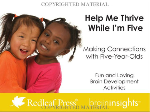 Help Me Thrive When I'm Five: Making Connections with Five-Year-Olds