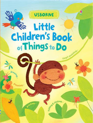 Little Children's Book Of Things To Do (First Activities)