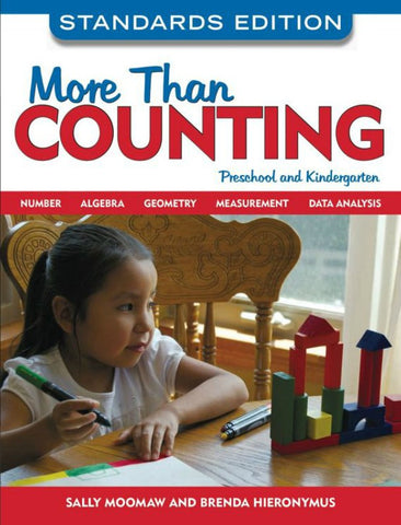 More Than Counting, Standards Edition: Math Activities for Preschool and Kindergarten