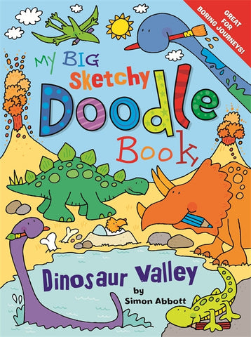 My Big Sketchy Doodle Book Dinosaur Valley