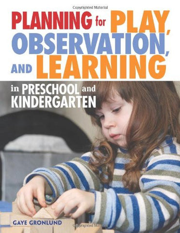Planning for Play, Observation and Learning