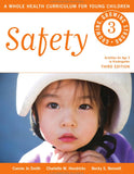 Safety:  A Whole Health Curriculum for Young Children