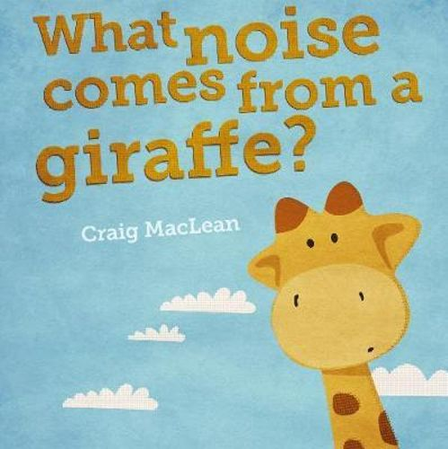 What Noise Comes from a Giraffe?