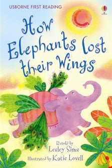 First Reading Level 2 How Elephants lost their Wings