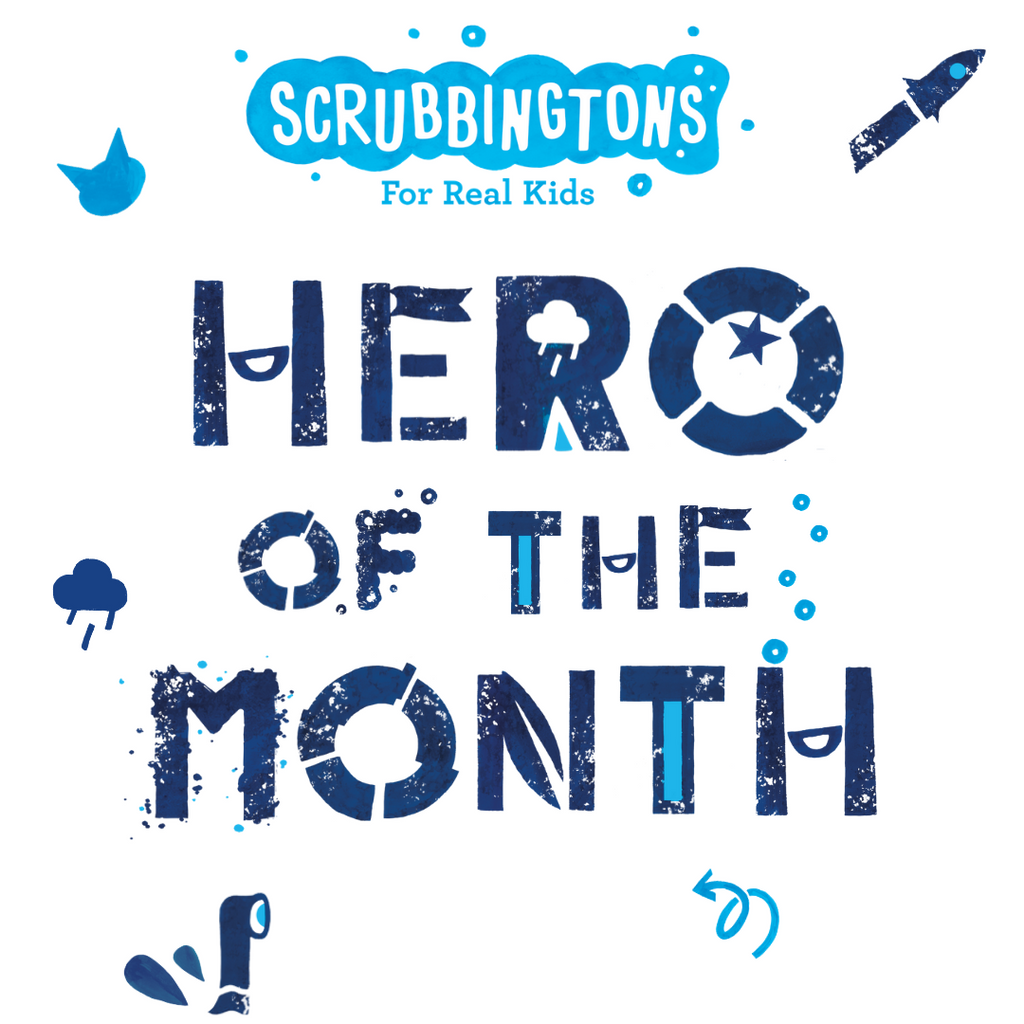 Scrubbingtons Kids Hero of the Month