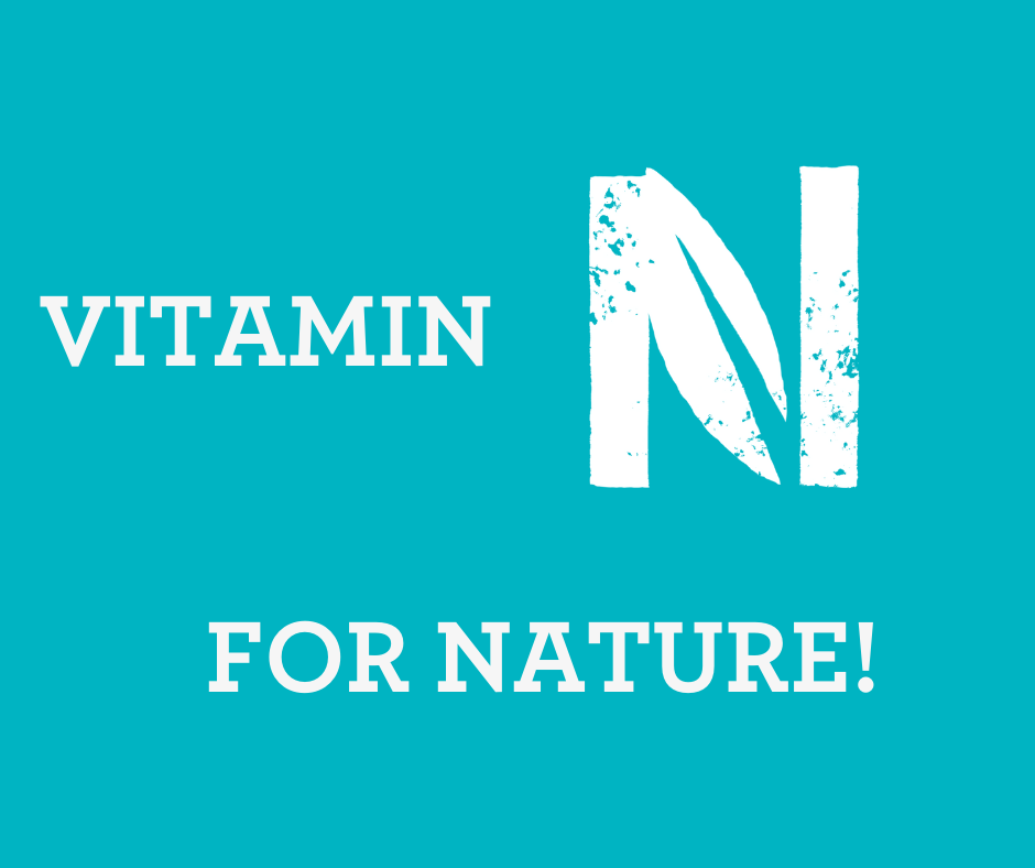 Vitamin N for NATURE