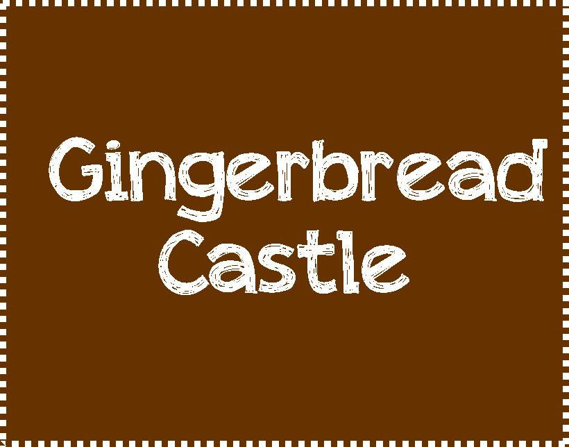 Gingerbread Castle-Friday