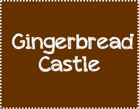 Gingerbread Castle-Thursday