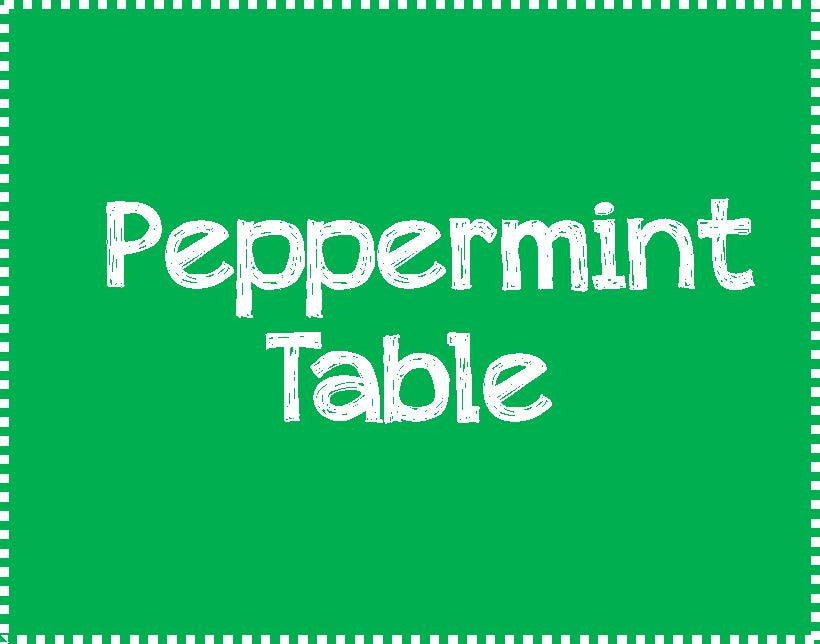 Peppermint Table for 6 - Thursday