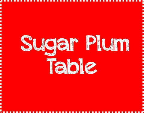 Sugar Plum Table for 8 - Thursday