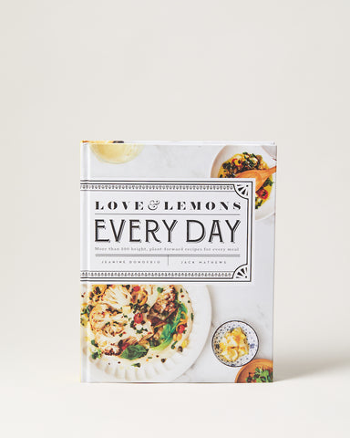 Love & Lemons Everyday Cookbook