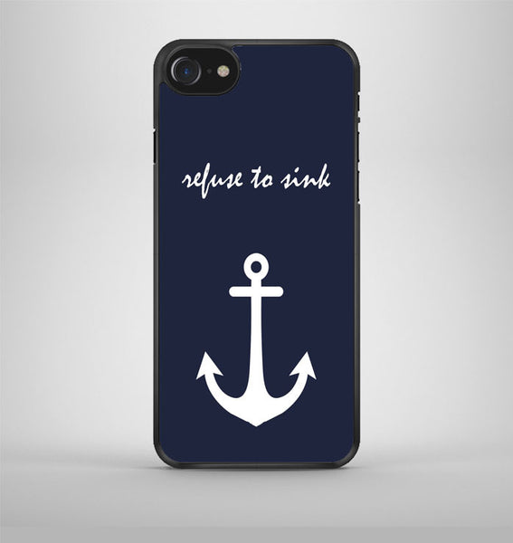 Anchor Refuse to Sink iPhone 7 Case Avallen