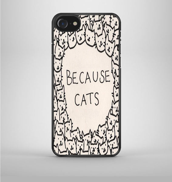 Because Cat iPhone 7 Case Avallen