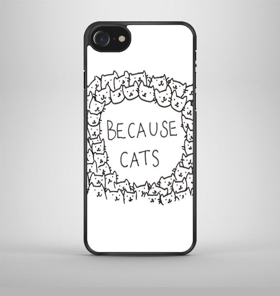 Because cats iPhone 7 Case Avallen