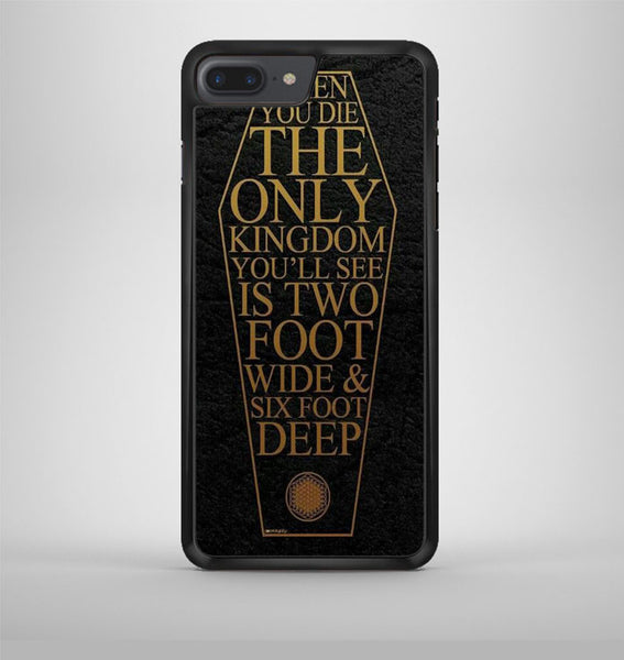Bring Me The Horizon Coffin Quote iPhone 7 Plus Case Avallen