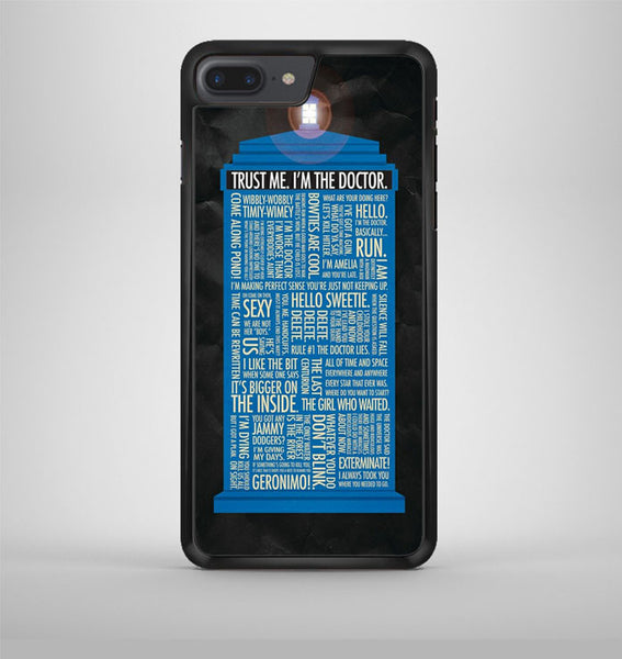 Doctor Who Quotes Trust Me Im Doctor iPhone 7 Plus Case Avallen
