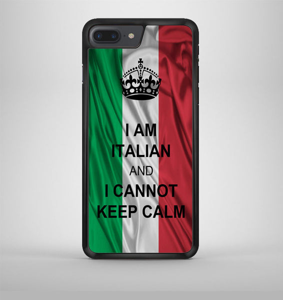 I Am Italian And I Can Not Keep Calm iPhone 7 Plus Case Avallen