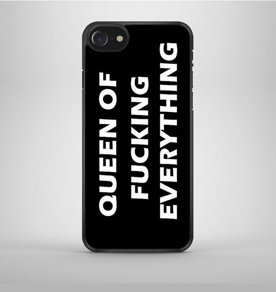 Queen of Fucking Everything iPhone 7 Case Avallen