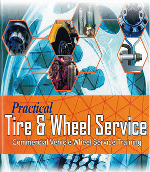 Practical Tire & Wheel Service – Commercial Vehicle Wheel Service Training