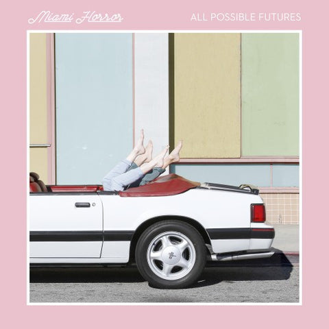 MIAMI HORROR - All Possible Futures CD or 2xLP