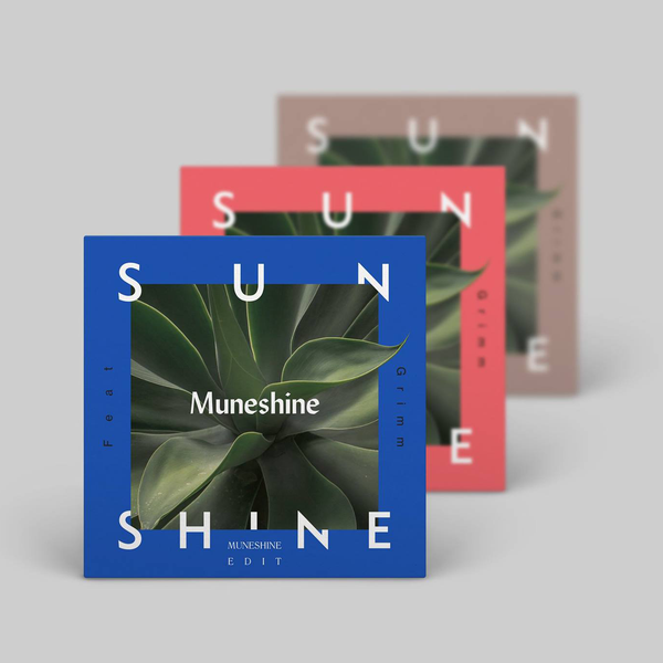 Muneshine - Sunshine (ft. Grimm) Remixes (EP)
