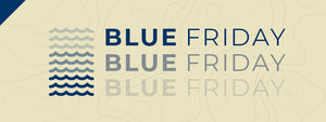 Get Your #BlueFriday On