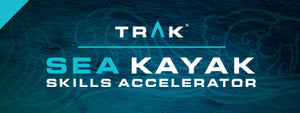 Sea Kayak Skills Accelerator Program