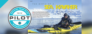 The Birth of a Sea Kayaker - TRAK Pilot Zack Kruzins
