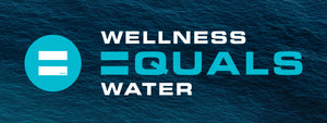 Wellness = Water