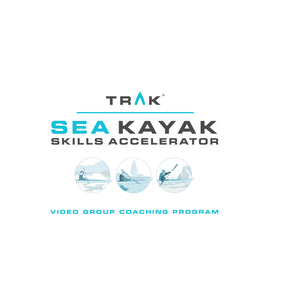 Sea Kayak Skills Accelerator Pod #3 - Video Group Coaching Program.  Aug 14 Start!