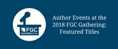 Author Events at the 2018 FGC Gathering - Schedule and Featured Titles