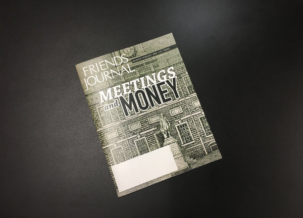 Friends Journal October 2018 issue cover - Quakers and Money