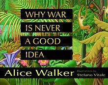 Why War is Never a Good Idea