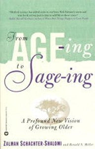 From Age-ing to Sage-ing