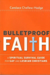 A Bulletproof Faith