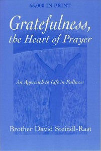 Gratefulness the Heart of Prayer