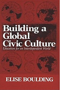 Building a Global Civic Culture