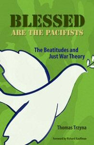 Blessed are the Pacifists