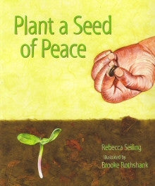 Plant a Seed of Peace